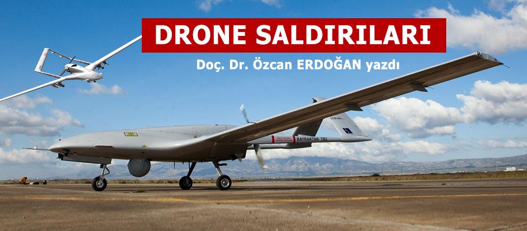 DRONE SALDIRILARI